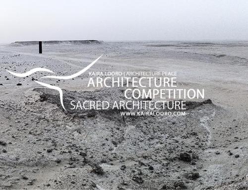 KAIRA LOORO INTERNATIONAL ARCHITECTURE COMPETITION SACRED ARCHITECTURE